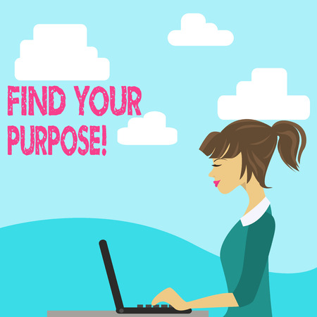 Handwriting text Find Your Purpose. Conceptual photo reason for something is done or for which still exists photo of Young Busy Woman Sitting Side View and Working on her Laptop