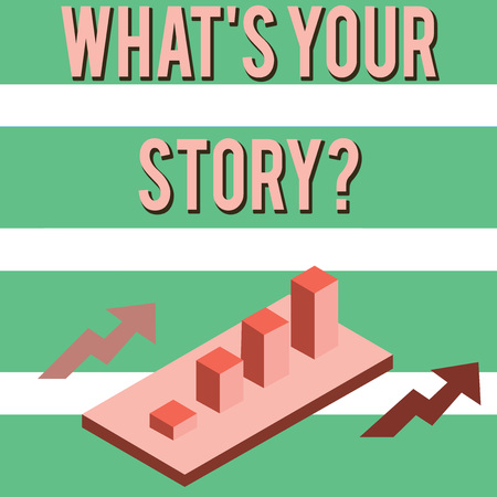 Writing note showing Whats Your Story Question. Business concept for asking demonstrating about his past life actions career or events Clustered 3D Bar Chart Graph in Perspective with Two Arrows Reklamní fotografie