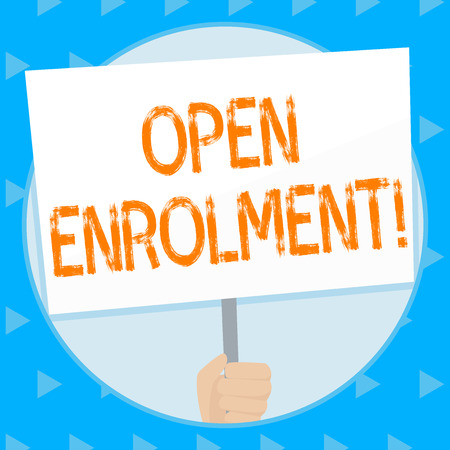 Word writing text Open Enrolment. Business photo showcasing student public school other than one assigned basis residence Hand Holding Blank White Placard Supported by Handle for Social Awareness