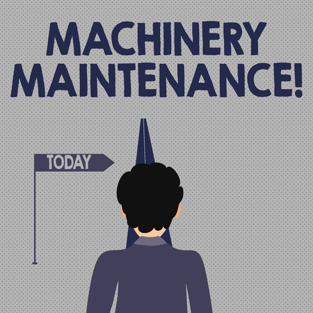 Writing note showing Machinery Maintenance. Business concept for maintain and repair factory equipment and machinery Man Facing Distance and Blocking the View of Straight Narrow Path