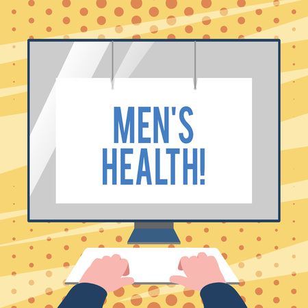 Conceptual hand writing showing Men's Health. Concept meaning state of complete physical mental and social well being by analysis Hands on Keyboard Front White Monitor with Screen Protector