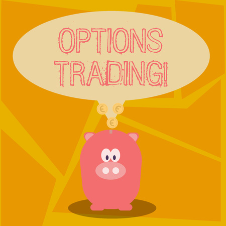 Conceptual hand writing showing Options Trading. Concept meaning seller gives buyer right but not obligation buy sell shares Speech Bubble with Coins on its Tail Pointing to Piggy Bank Stock Photo
