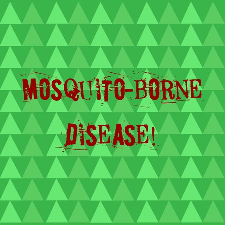 Conceptual hand writing showing Mosquito Borne Disease. Concept meaning illnesses caused parasites transmitted by mosquitoes Green Triangles Pattern in Rows like Small Trees in Abstract Shape