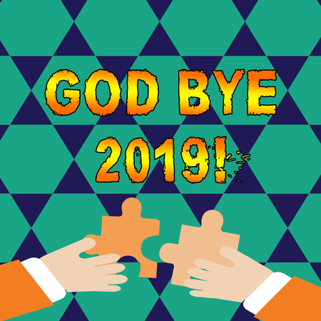 Conceptual hand writing showing God Bye 2019. Concept meaning express good wishes when parting or at the end of last year Hands Holding Jigsaw Puzzle Pieces about Interlock the Tiles Stock Photo