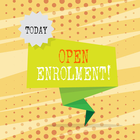 Conceptual hand writing showing Open Enrolment. Concept meaning student public school other than one assigned basis residence Two Tone Green Folded Back Banner Strip with Stamp Sticker