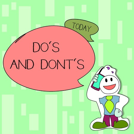 Handwriting text writing Dos Is And Donts Is. Conceptual photo advising Rules or customs concerning some activity Smiley Face Man in Necktie Holding Smartphone to his Head in Sticker Style
