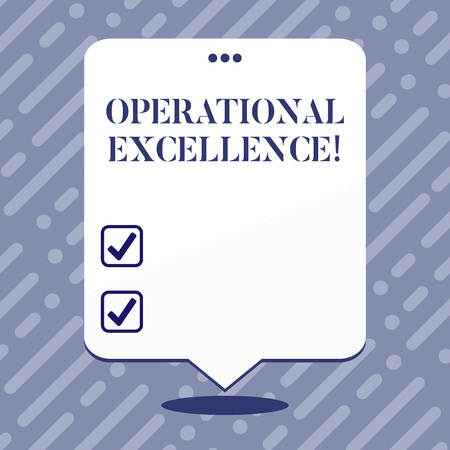 Text sign showing Operational Excellence. Business photo showcasing execution of the business strategy more consistently Blank Space White Speech Balloon Floating with Three Punched Holes on Top