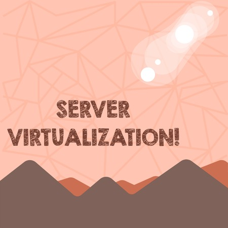 Writing note showing Server Virtualization. Business concept for allow for more than one server to run on same hardware View of Colorful Mountains and Hills Lunar and Solar Eclipse 写真素材