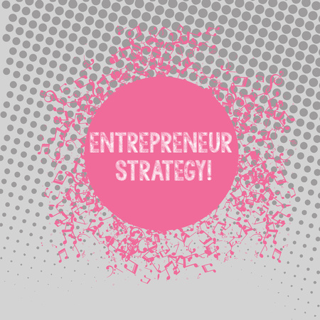 Text sign showing Entrepreneur Strategy. Business photo text establish and sustain a competitive advantage Disarrayed and Jumbled Musical Notes Icon Surrounding Blank Colorful Circle
