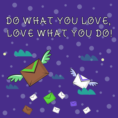 Handwriting text writing Do What You Love Love What You Do. Conceptual photo you able doing stuff you enjoy it to work in better places then Many Colorful Airmail Flying Letter Envelopes and Two of Them with Wings