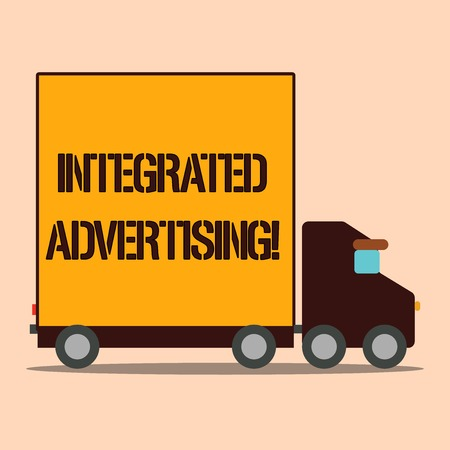 Text sign showing Integrated Advertising. Business photo text Unified experience to consumer to interact with brand Delivery Lorry Truck with Blank Covered Back Container to Transport Goods