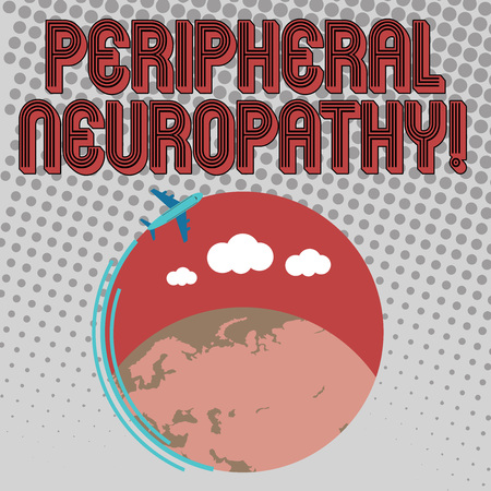Handwriting text Peripheral Neuropathy. Conceptual photo condition or disease affecting the peripheral nerves Airplane with Moving Icon Flying Around Colorful Globe and Blank Text Space