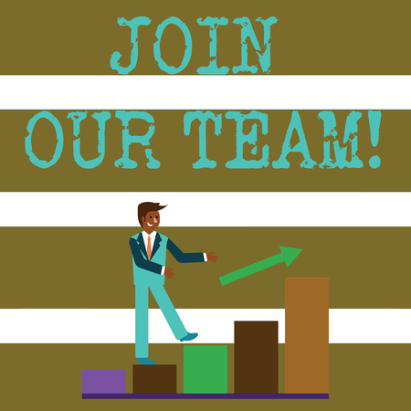 Text sign showing Join Our Team. Business photo text invite someone to work together for particular purpose target Smiling Businessman Climbing Colorful Bar Chart Following an Arrow Going Up 版權商用圖片