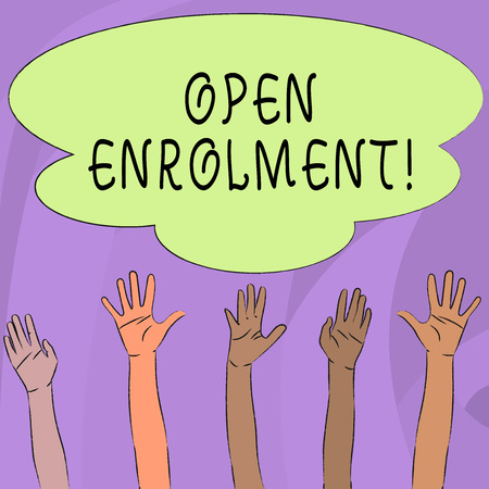 Handwriting text writing Open Enrolment. Conceptual photo student public school other than one assigned basis residence Multiracial Diversity Hands Raising Upward Reaching for Colorful Big Cloud
