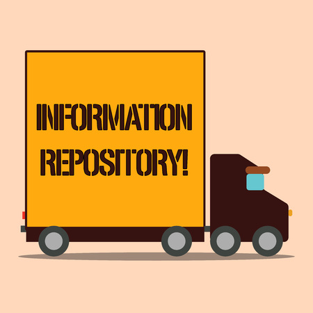 Text sign showing Information Repository. Business photo text A place where data are stored and can be found Delivery Lorry Truck with Blank Covered Back Container to Transport Goods
