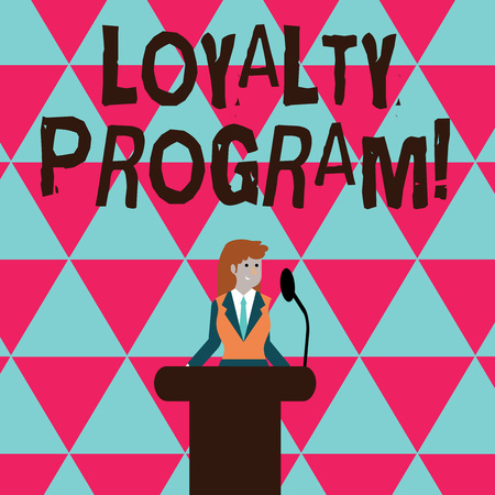 Conceptual hand writing showing Loyalty Program. Concept meaning structured marketing provides incentives repeat customers Businesswoman Behind Podium Rostrum Speaking on Microphone