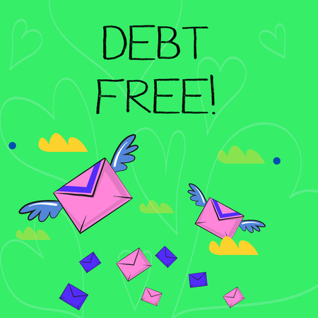 Conceptual hand writing showing Debt Free. Concept meaning does not owning any money or things to any individual or companies Colorful Airmail Letter Envelopes and Two of Them with Wings