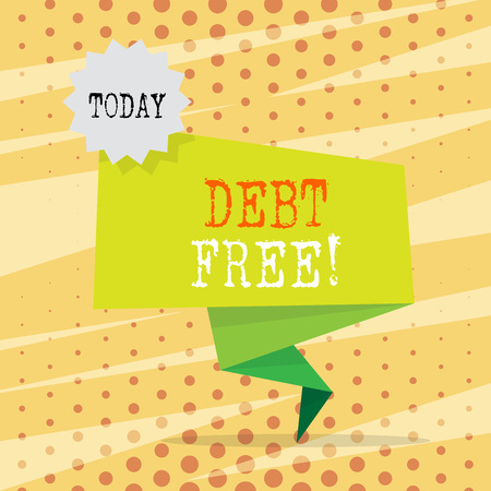 Conceptual hand writing showing Debt Free. Concept meaning does not owning any money or things to any individual or companies Two Tone Green Folded Back Banner Strip with Stamp Sticker Stock Photo