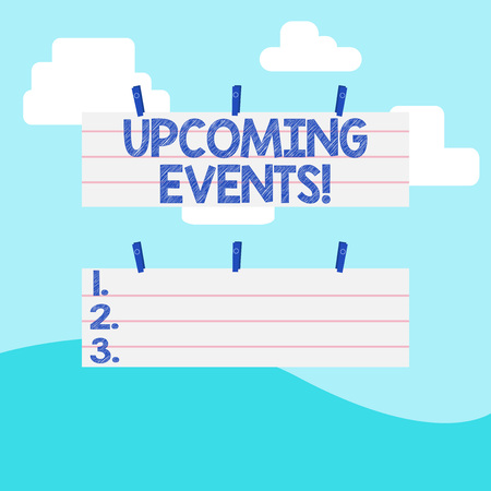 Handwriting text writing Upcoming Events. Conceptual photo actions concerts competitions will happen in near future Two Color Blank Strip Size Lined Paper Sheet Hanging Using Blue Clothespin