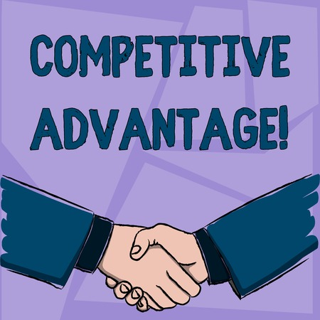 Handwriting text Competitive Advantage. Conceptual photo Condition that puts a company in a favorable position Businessmen Shaking Hands Firmly as Gesture Form of Greeting and Agreement