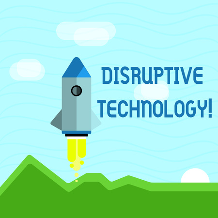 Text sign showing Disruptive Technology. Business photo showcasing one that displaces an established technology Colorful Spacecraft Shuttle Rocketship Launching for New Business Startup
