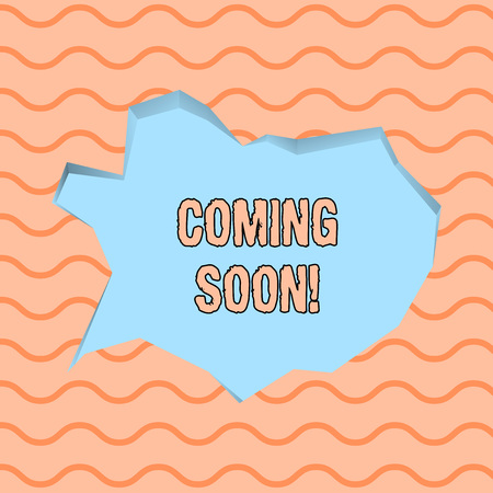 Conceptual hand writing showing Coming Soon. Concept meaning event or action that will happen after really short time Pale Blue Speech Bubble in Irregular Cut 3D Style Backdrop Фото со стока