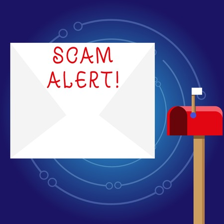 Writing note showing Scam Alert. Business concept for fraudulently obtain money from victim by persuading him White Envelope and Red Mailbox with Small Flag Up Signalling