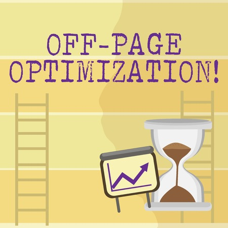 Writing note showing Off Page Optimization. Business concept for set of techniques to increase your website s is ranking Growth Chart with Arrow Going Up and Hourglass Sand Sliding