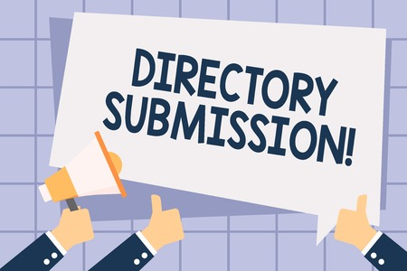Writing note showing Directory Submission. Business concept for main source to increase backlinks for your website Hand Holding Megaphone and Gesturing Thumbs Up Text Balloon