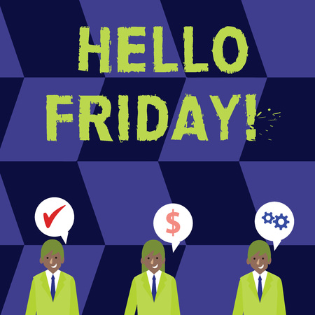 Word writing text Hello Friday. Business photo showcasing you say this for wishing and hoping another good lovely week Businessmen Each has their Own Speech Bubble with Optimization Cost Icons