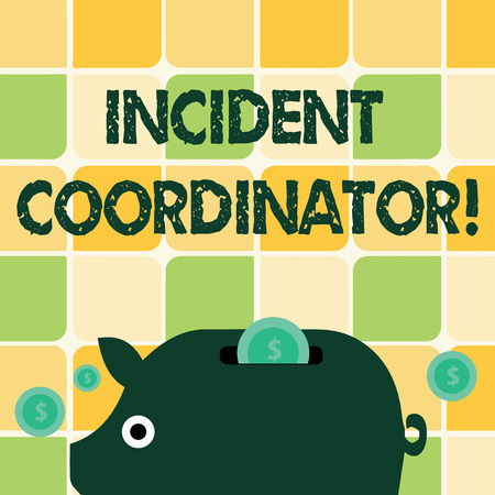Word writing text Incident Coordinator. Business photo showcasing responsible for the integrity of the Incident Colorful Piggy Money Bank and Coins with Dollar Currency Sign in the Slit