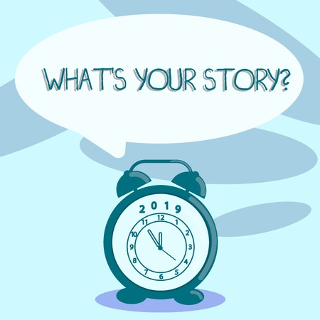 Writing note showing What S Your Story Question. Business concept for asking demonstrating about his past life actions events Speech Balloon Pastel Shade and Colorful Analog Alarm Clock