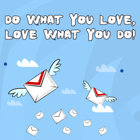 Conceptual hand writing showing Do What You Love Love What You Do. Concept meaning you able doing stuff you enjoy it to work in better places then Colorful Airmail Letter Envelopes and Two of Them with Wings