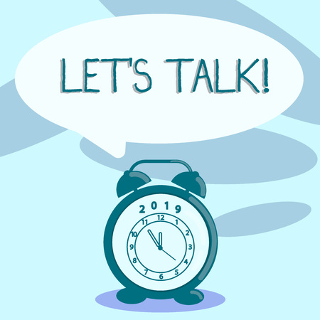 Writing note showing Let S Talk. Business concept for they are suggesting beginning conversation on specific topic Speech Balloon Pastel Shade and Colorful Analog Alarm Clock