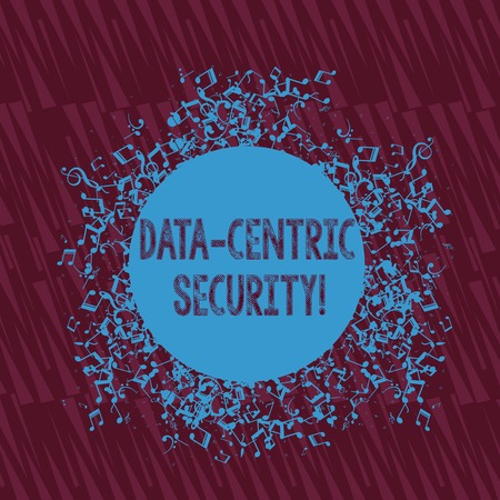 Handwriting text writing Data Centric Security. Conceptual photo Identify and protect data wherever it resides Disarrayed and Jumbled Musical Notes Icon Surrounding Blank Colorful Circle