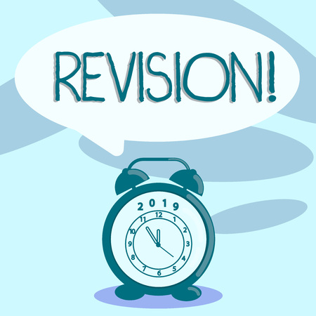 Writing note showing Revision. Business concept for action of revising over someone like auditing or accounting Speech Balloon Pastel Shade and Colorful Analog Alarm Clock