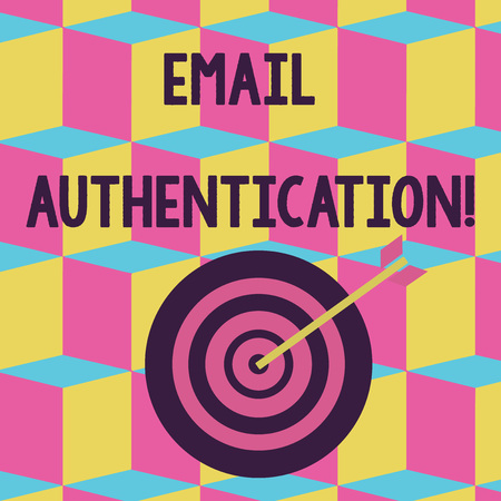 Text sign showing Email Authentication. Business photo text used to block harmful or fraudulent uses of email Color Dart Board in Concentric Style with Arrow Hitting the Center Bulls Eye