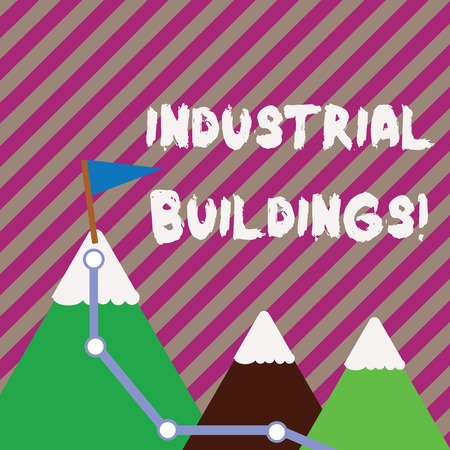 Text sign showing Industrial Buildings. Business photo text Factories and other premises used for analysisufacturing Three Mountains with Hiking Trail and White Snowy Top with Flag on One Peak Stock Photo