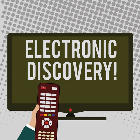 Handwriting text writing Electronic Discovery. Conceptual photo discovery in legal proceedings such as litigation Hand Holding Computer Remote Control infront of Blank Wide Color PC Screen