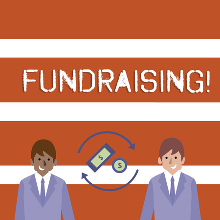 Text sign showing Fundraising. Business photo text seeking to generate financial support for charity or cause Money in Dollar Currency Sign Inside Rotating Arrows Between Two Businessmen