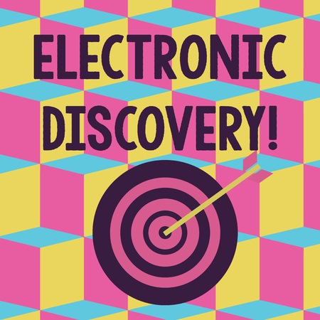 Text sign showing Electronic Discovery. Business photo text discovery in legal proceedings such as litigation Color Dart Board in Concentric Style with Arrow Hitting the Center Bulls Eye