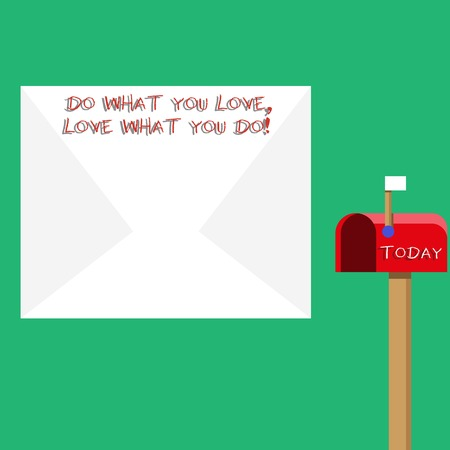 Text sign showing Do What You Love Love What You Do. Business photo showcasing you able doing stuff you enjoy it to work in better places then Blank Big White Envelope and Open Red Mailbox with Small Flag Up Signalling Stok Fotoğraf