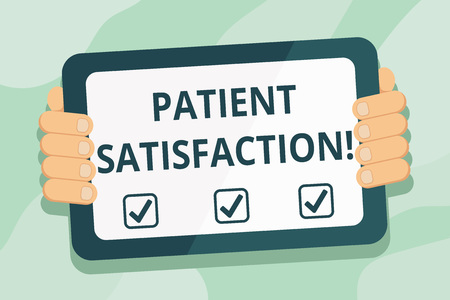 Handwriting text Patient Satisfaction. Conceptual photo measure of the extent to which a patient is content Color Tablet Smartphone with Blank Screen Handheld from the Back of Gadget