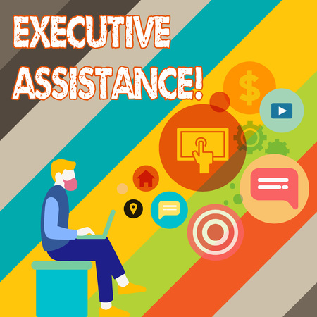 Writing note showing Executive Assistance. Business concept for focus on providing highlevel administrative support Man Sitting with Laptop and SEO Driver Icons on Blank Space