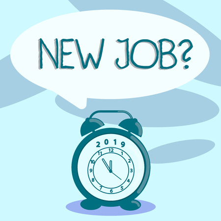 Writing note showing New Job Question. Business concept for formal meeting which someone asked find out if they are suitable Speech Balloon Pastel Shade and Colorful Analog Alarm Clock