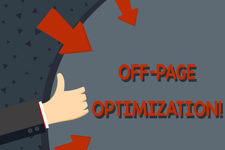 Text sign showing Off Page Optimization. Business photo text set of techniques to increase your website s is ranking Hand Gesturing Thumbs Up and Holding on Blank Space Round Shape with Arrows