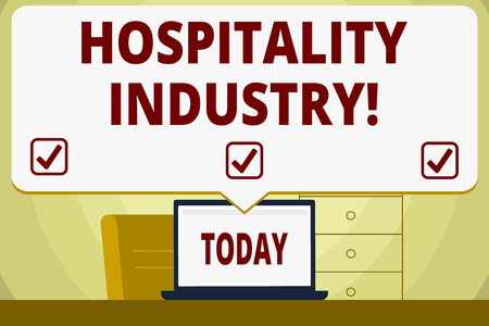 Conceptual hand writing showing Hospitality Industry. Concept meaning focus on the hotel and accommodation industry Speech Bubble Pointing White Laptop Screen in Workspace Idea