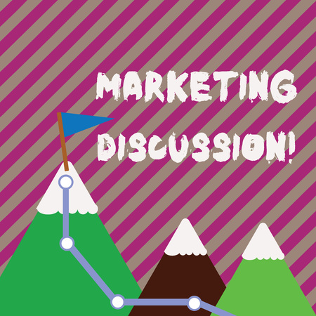 Text sign showing Marketing Discussion. Business photo text deliberation by company to promote the buying Three Mountains with Hiking Trail and White Snowy Top with Flag on One Peak