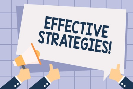 Writing note showing Effective Strategies. Business concept for A method or plan chosen to bring about a desired future Hand Holding Megaphone and Gesturing Thumbs Up Text Balloon 版權商用圖片