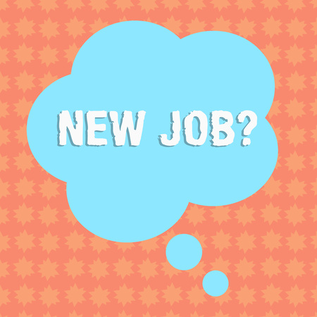 Writing note showing New Job Question. Business concept for formal meeting which someone asked find out if they are suitable Floral Shape Thought Speech Bubble for Presentation Ads